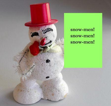 Snowmen! snowmen! snowmen!